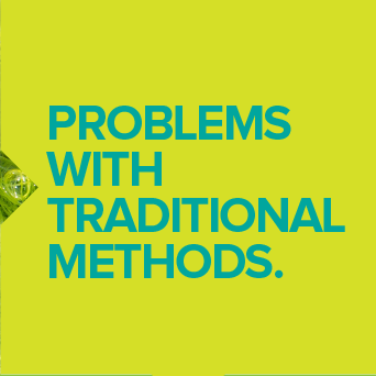 Problems with Traditional Methods
